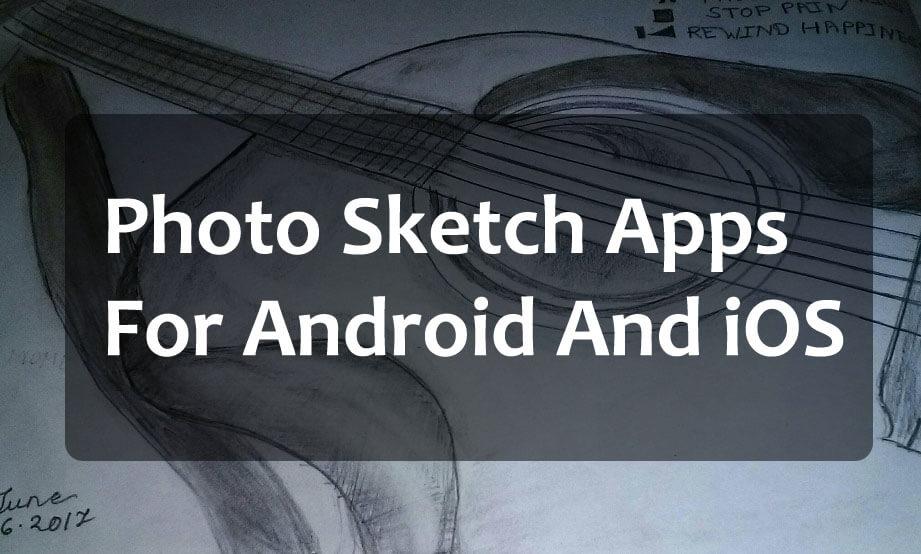 10 Aplikasi Sketsa Foto Teratas Untuk Android dan iOS