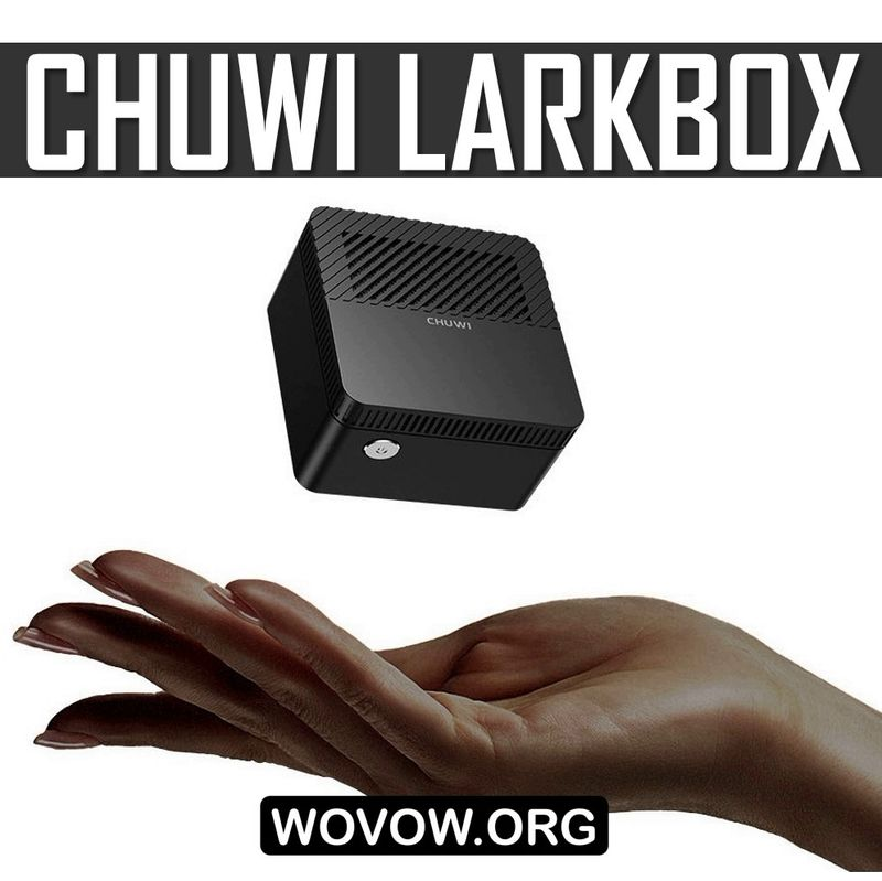 Đánh giá đầu tiên của Chuwi LarkBox: Đây không phải là Mini, mà là Micro PC! 3
