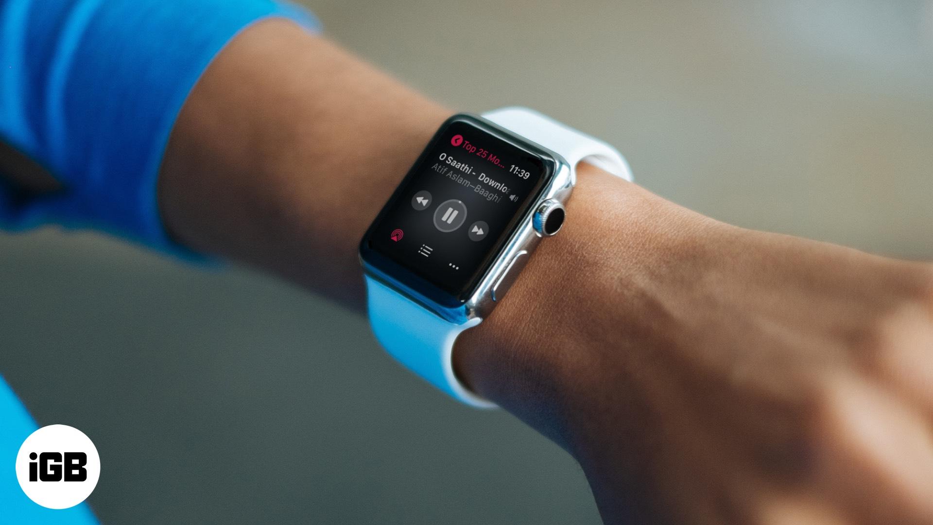Chơi nhạc bên trong Apple Watch 2