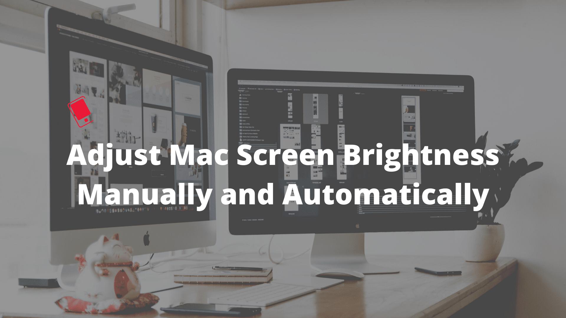 Яркость экрана Mac, ручная и автоматическая настройка