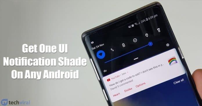 Ako získať jeden odtieň notifikácie UI od spoločnosti Samsung na akomkoľvek systéme Android