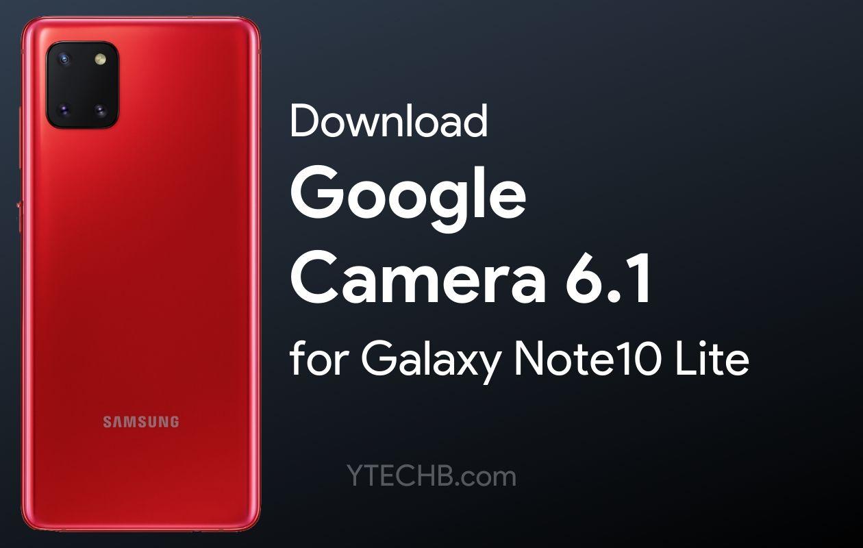 Stiahnite si aplikáciu Google Camera 6,1 pre Samsung Galaxy Poznámka 10 Lite 1