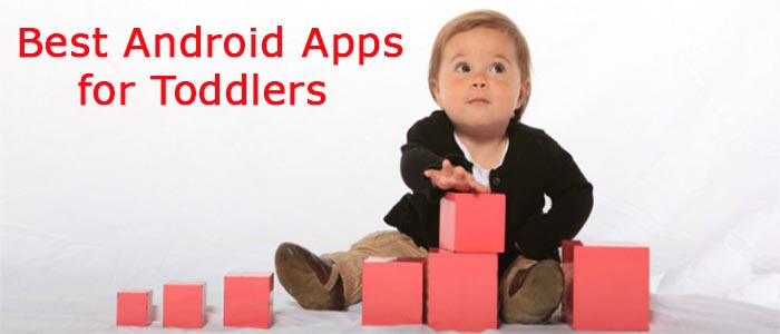 Najlepšie aplikácie pre Android pre batoľatá