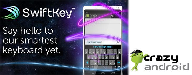 Klávesnica Swiftkey pre Android - Prečo by vám nemala chýbať? 1